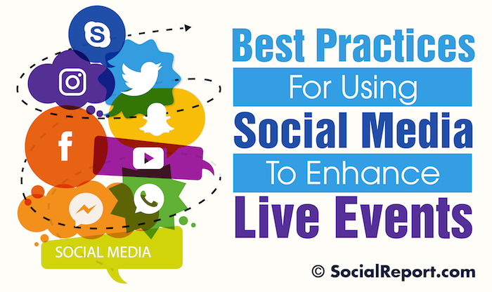 Best_Practices_For_Using_Social_Media_To_Enhance_Live_Events.jpg