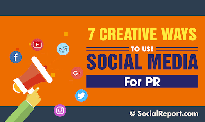 7 Creative Ways to Use Social Media For PR.jpg