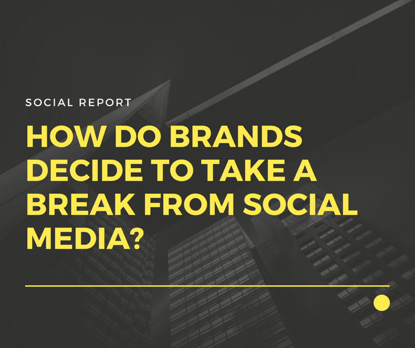 Why Brands Take Breaks From Social Media