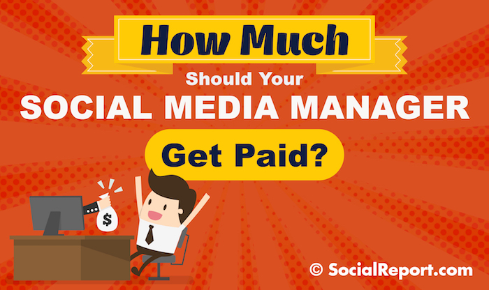 How Much Should Your Social Media Manager Get Paid