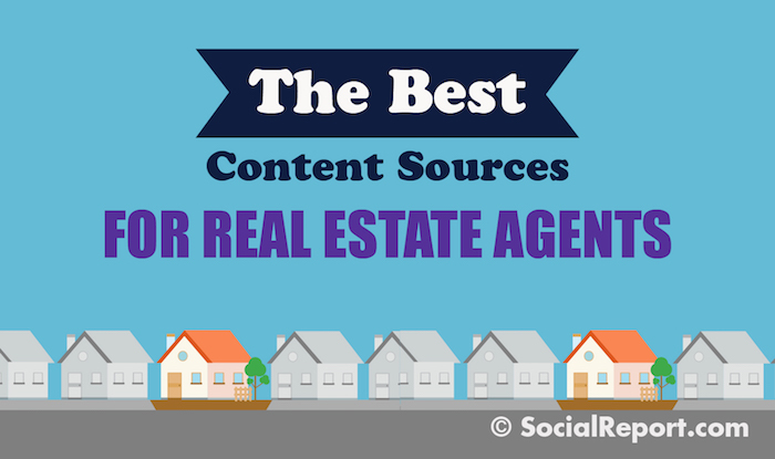 The Best Content Sources For Real Estate Agents