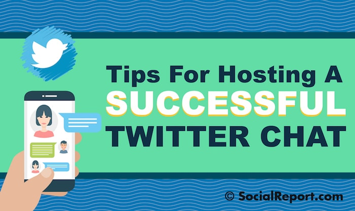 Tips For Hosting A Successful Twitter Chat