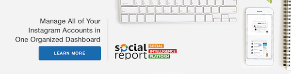 Use Social Report to manage your Instagram accounts